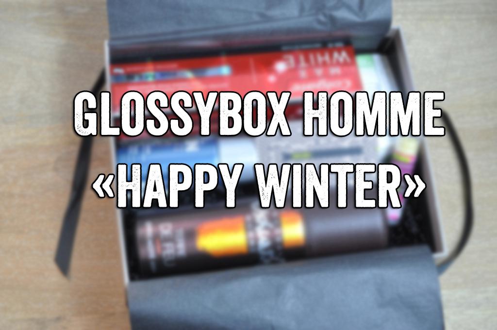 blog mode homme leblogdemonsieur glossyboxhomme hiver happy winter decembre 2015